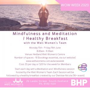 Mindfulness and Meditation / Healthy Breakfast Workshop in Hedland