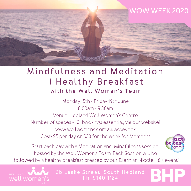 Mindfulness and Meditation / Healthy Breakfast Workshop in Hedland