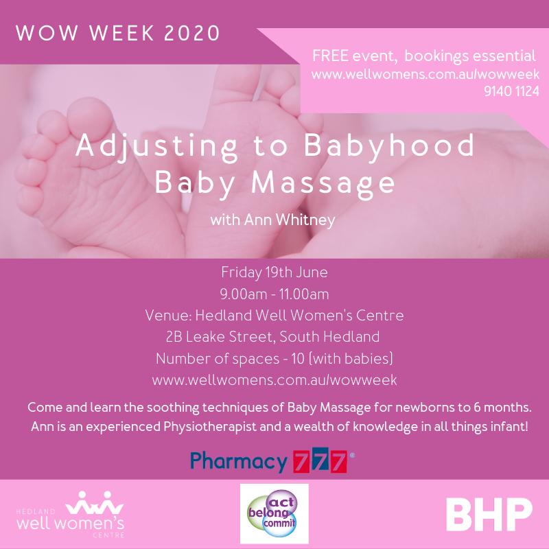 Adjusting to Babyhood Baby Massage Workshop in Hedland