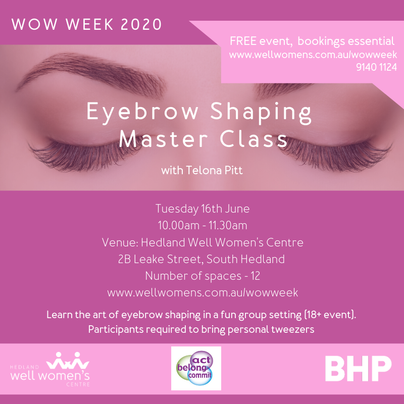 Eyebrow Shaping Master Class in Hedland