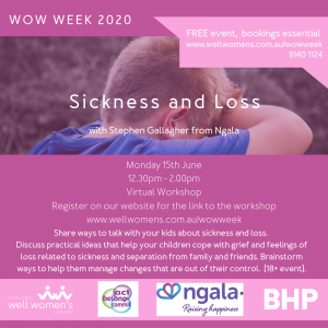 Sickness and Loss Workshop in Hedland
